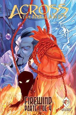 Across the No Lands: Firewind #1