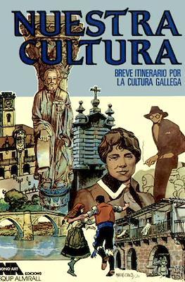 Nuestra cultura: Breve itinerario por la cultura gallega