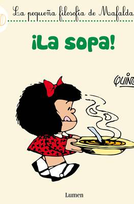 La pequeña filosofía de Mafalda (Cartoné 32 pp) #6