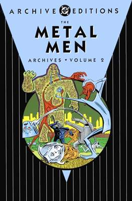 DC Archive Editions. The Metal Men (Hardcover 246-400 pp) #2