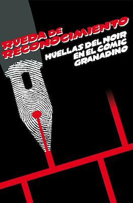 Rueda de reconocimiento - Huellas del Noir en el cómic granadino (Cartoné 232 pp) #