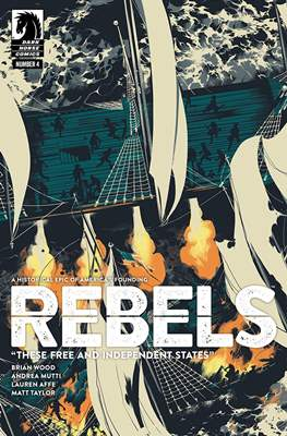 Rebels - These Free and Independent States (Comic-book / Digital) #4