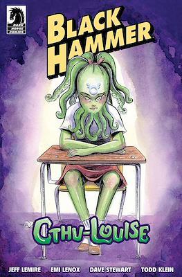 Black Hammer: Cthu-Louise
