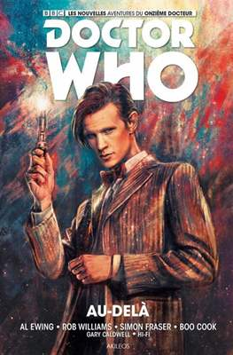 Doctor Who. Les nouvelles aventures du onzième docteur