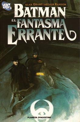 Batman / El Fantasma Errante