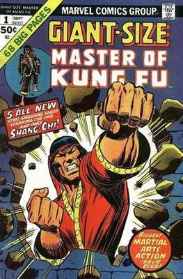 Giant-Size Master of Kung Fu (Comic Book. 1974 - 1975. Yellow Claw by Kirby reprints) #1