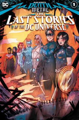 Dark Nights Death Metal: The Last Stories Of The DC Universe