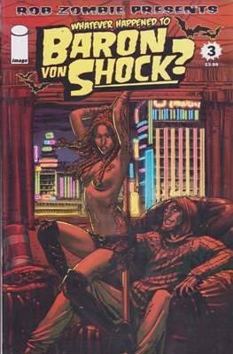 Whatever Happened to Baron Von Shock? #3