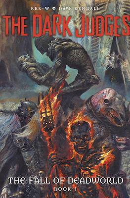 The Dark Judges: The Fall of Deadworld #1