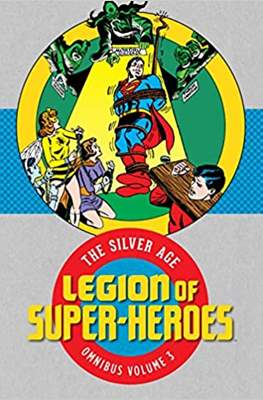 Legion of Super-Heroes: The Silver Age Omnibus #3