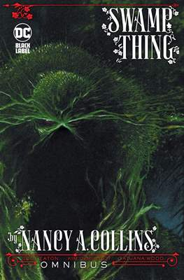Swamp Thing by Nancy A. Collins - Omnibus