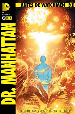 Antes de Watchmen: Dr. Manhattan #3