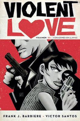 Violent Love (Rústica 160-144 pp) #2