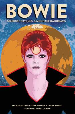 Bowie - Stardust, Rayguns, and Moonage Daydreams