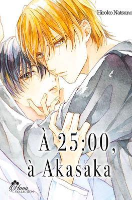 À 25:00, à Akasaka