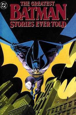 The Greatest Batman Stories Ever Told #1