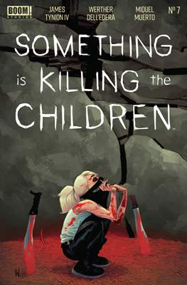 Something Is Killing The Children (Comic Book) #7
