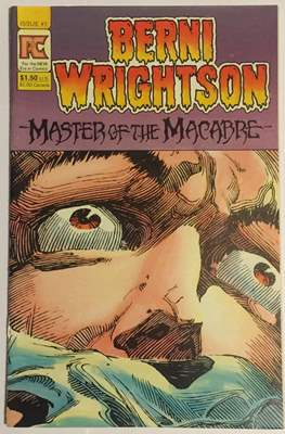 Berni Wrightson : Master of the Macabre #1
