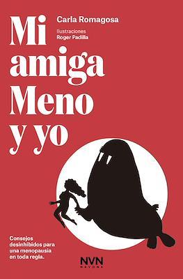 Mi amiga Meno y yo (Rústica 112 pp) #