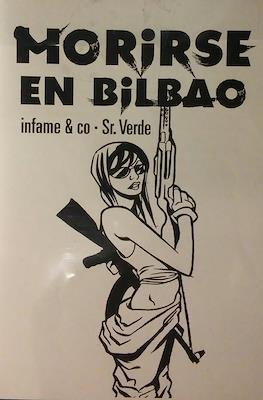 Morirse en Bilbao (Edición de bolsillo) #1