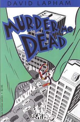 Murder Me Dead (Comic Book) #7
