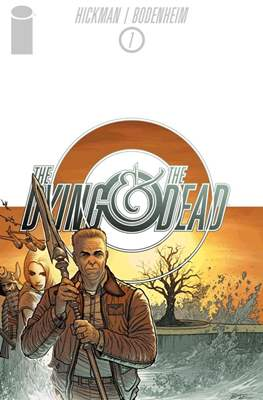 The Dying and the Dead (Comic-book) #1