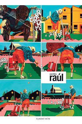 Contra Raúl