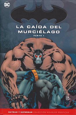 Batman y Superman. Colección Novelas Gráficas: La caída del murciélago (Cartoné) #1
