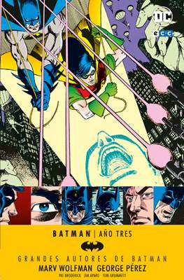 Grandes Autores de Batman: Marv Wolfman. Año Tres