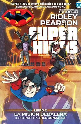 Super hijos (Rústica 152 pp) #2