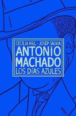 Antonio Machado. Los días azules (Rústica) #