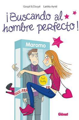 ¡Buscando al hombre perfecto!