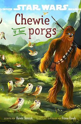 Star Wars. Chewie y los porgs