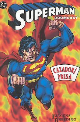 Superman Doomsday: Cazador Presa