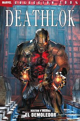 Deathlok: El Demoledor 100% Marvel