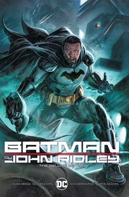 Batman by John Ridley. The Deluxe Edition