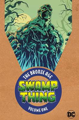 Swamp Thing. The Bronze Age (Softcover 304 pp) #1