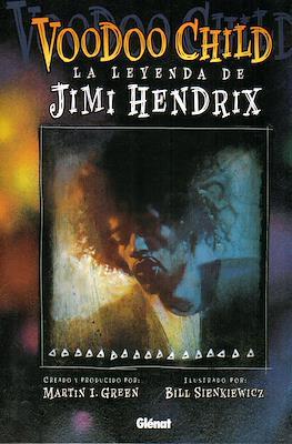 Voodoo Child. La leyenda de Jimi Hendrix