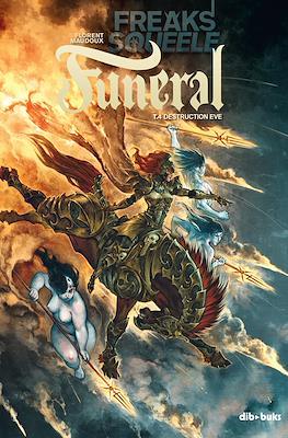 Freaks' Squeele: Funeral #4