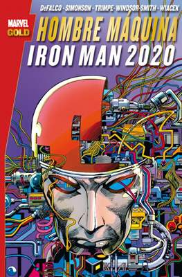 Hombre Máquina/Iron Man 2020. Marvel Gold