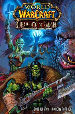 World of Warcraft: Juramento de Sangre