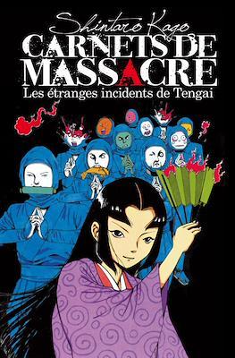 Carnets de massacre Les étranges incidents de Tengai