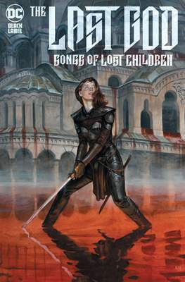The Last God: Songs Of Lost Children #