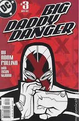 Big Daddy Danger #3