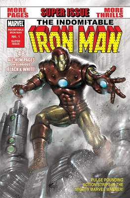 The Indomitable Iron Man Black and White