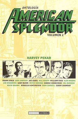 American Splendor. Antología (Rústica. BN.) #2