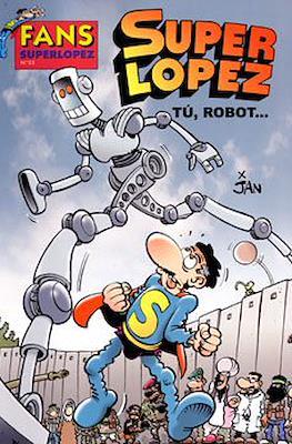 Fans Super López (Rústica) #53