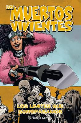 Los Muertos Vivientes (Rústica, 136-144 pp) #29