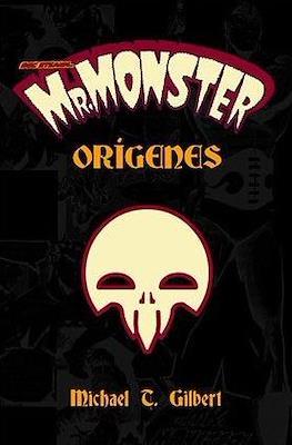 Mr. Monster. Orígenes