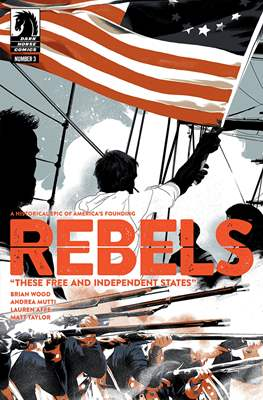 Rebels - These Free and Independent States (Comic-book / Digital) #3